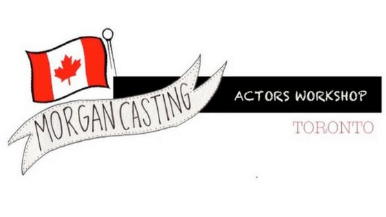 Morgan Casting Kids & Teens Actors Workshop Toronto