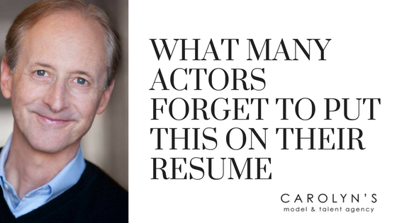 What Many Actors Forget To Put On Their Resume